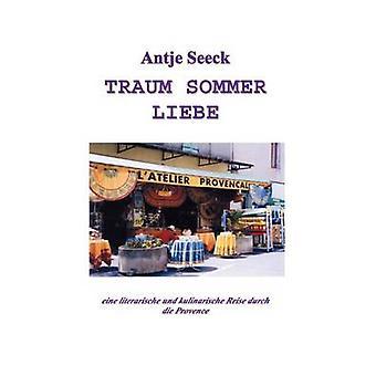 Traum Sommer Liebe jäseneltä Seeck & Anje