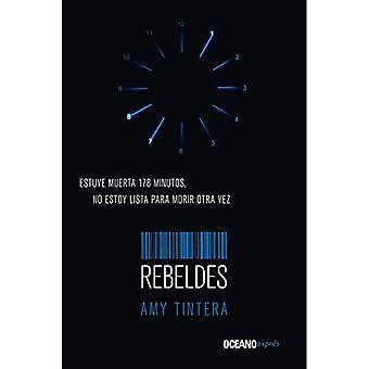 Rebeldes (Reiniciados)
