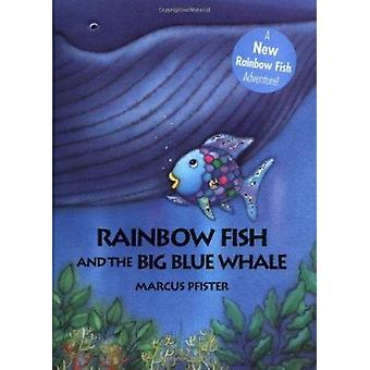 The Rainbow Fish and the Big Blue Whale by Marcus Pfister - J.Alison