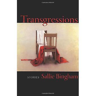 Transgressions - Stories by Sallie Bingham - 9781889330921 Book