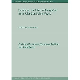 Estimating the Effect of Emigration from Poland on Polish Wages by Ch