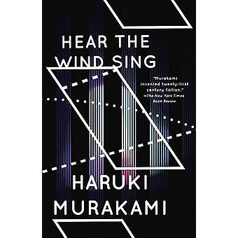 Hear the Wind Sing and Pinball by Haruki Murakami - Ted Goossen - 978