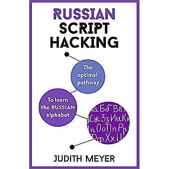 Ryska script Hacking: den optimala vägen att lära sig det ryska alfabetet