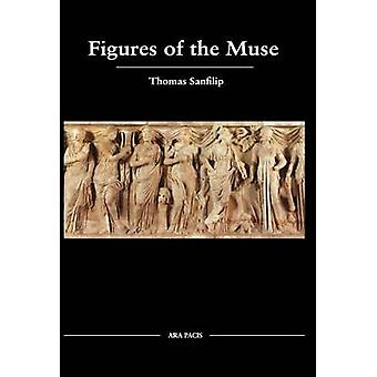 Figures of the Muse by Sanfilip & Thomas