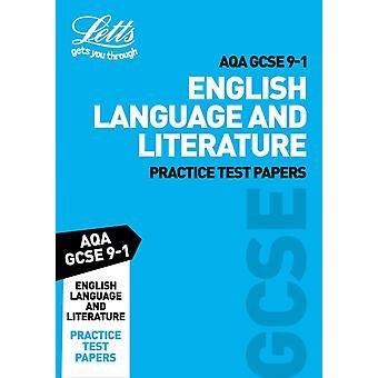 Grade 91 English Language and English Literature AQA Practi