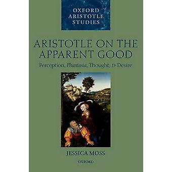 Aristóteles en el aparente bien de Jessica Moss