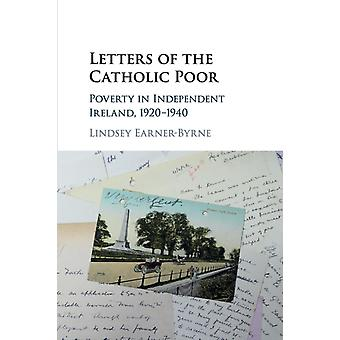 Letters of the Catholic Poor by Lindsey EarnerByrne
