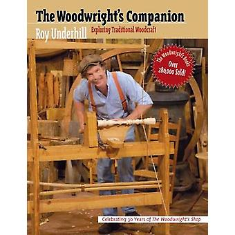 The Woodwrights Companion door Roy Underhill