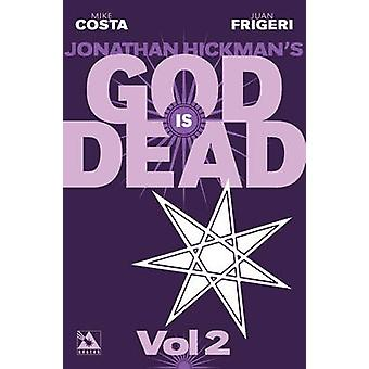 God is Dead v.2 by Jonathan Hickman & Mike Costa & By artist German Erramouspe & By artist Juan Frigeri