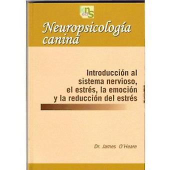KNS Ediciones Canine Neuropsychology (Dogs , Training Aids , Behaviour)