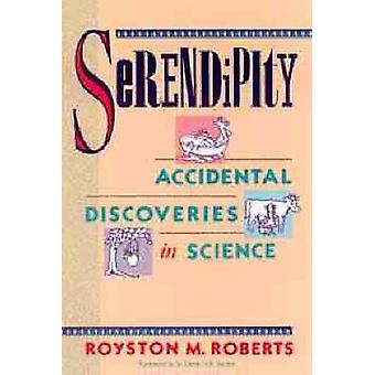 Serendipity by Royston M. Roberts