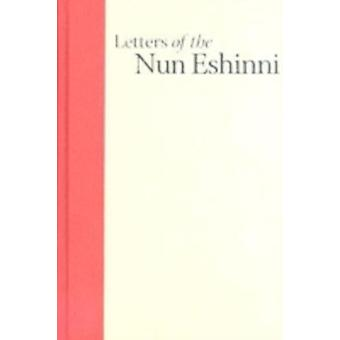 Letters of the Nun Eshinni Images of Pure Land Boeddhisme in Medieval Japan door Dobbins & James C.