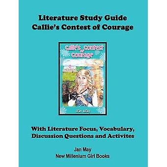Callies Literature Study Guide by May & Jan