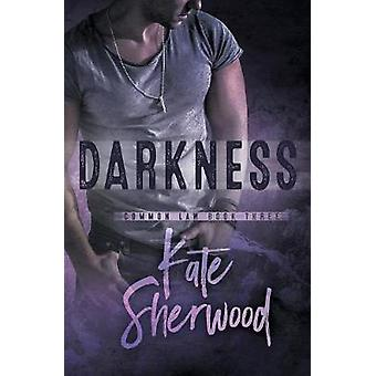 Darkness by Sherwood & Kate