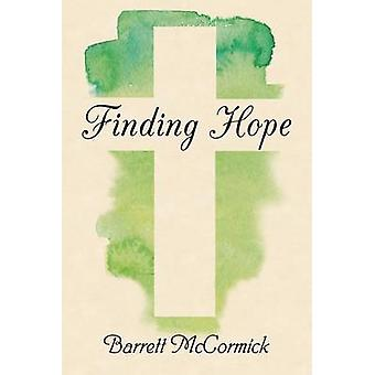 Finding Hope by McCormick & Barrett