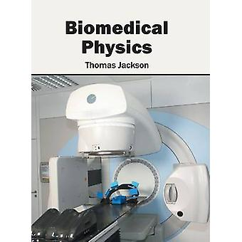 Biomedical Physics by Jackson & Thomas