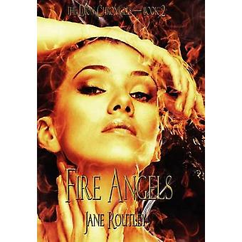 Fire Angels by Routley & Jane