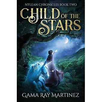 Child of the Stars by Martinez & Gama Ray