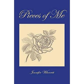 Pieces of Me by Wherrett & Jennifer