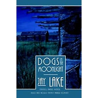 Dogs in the Moonlight by Lake & Jay