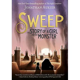 Sweep The Story of a Girl and Her Monster by Jonathan Auxier
