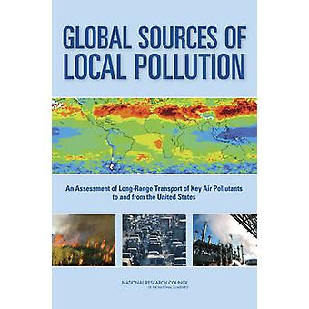 Global Sources of Local Pollution - An Assessment of Long-Range Transp
