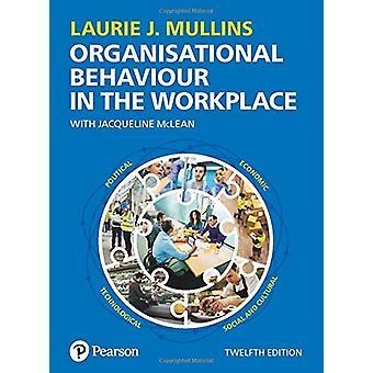 Organisatorisk atferd på arbeidsplassen av Laurie J. Mullins - 9781