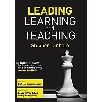 Leading Learning and Teaching by Stephen Dinham - 9781742863641 Book