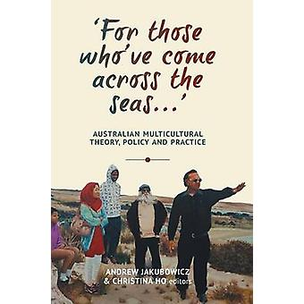 `For those who've come across the seas...' - Australian Multicultural