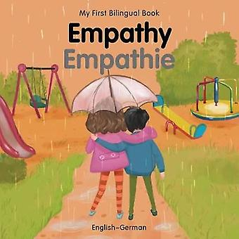 My First Bilingual Book-Empathy (English-German) by Patricia Billings