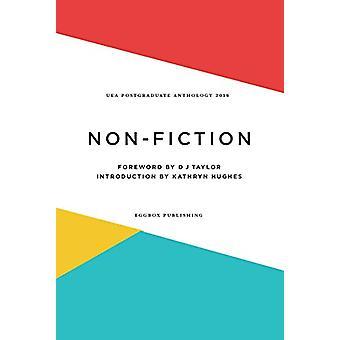 UEA Creative Writing Anthology Nonfiction - 2018 by Katie Waldegrave -