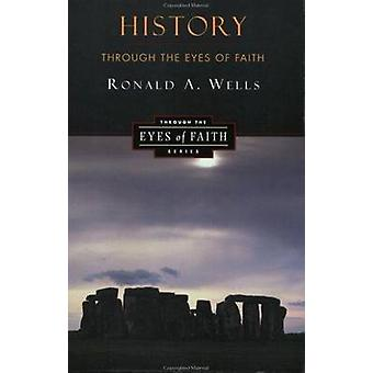 History through the Eyes of Faith - Western Civilization and the Kingd