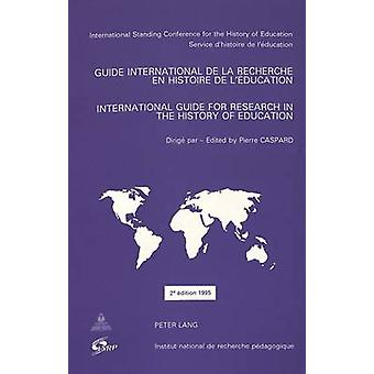 International Guide for Research in the History of Education (2nd Rev