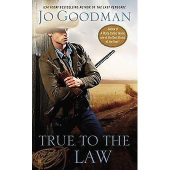 True to the Law by Jo Goodman - 9780425264164 Book
