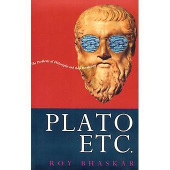 Plato - etc. by Prof. Roy Bhaskar - 9780860916499 Book