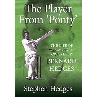 Bernard Hedges - The Player from 'Ponty' by Stephen Hedges - 978190271