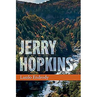 Jerry Hopkins by Laszlo Endrody - 9781543957686 Book