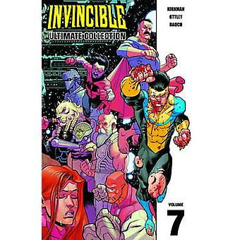 Invincible Ultimate Collection Volume 7 HC Volume 7 by Robert Kirkman & By artist Ryan Ottley