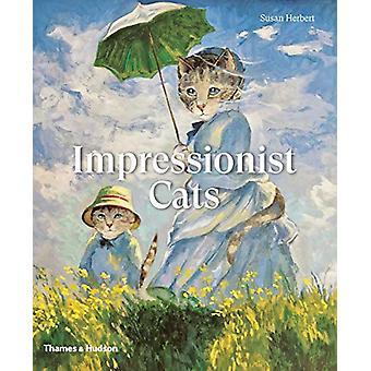 Impressionisti Kissat Susan Herbert - 9780500295571 Kirja