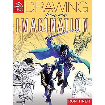 Drawing from Your Imagination by Ron Tiner - 9780715329252 Book