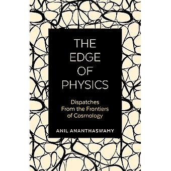 Edge of Physics by Anil Anthaswamy