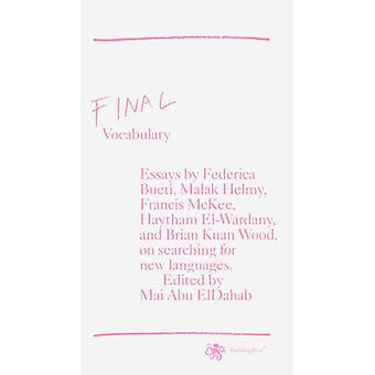 Final Vocabulary by Mai Abu ElDahab & Federica Bueti