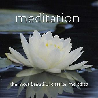 Meditation: The Most Beautiful Classical - Meditation: The Most Beautiful Classical Melodies [CD] USA import