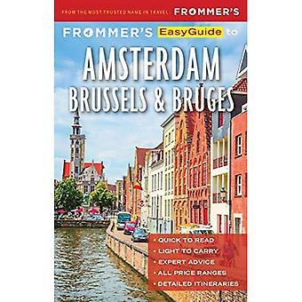 Frommer's EasyGuide to Amsterdam, Brussels and Bruges - EasyGuide