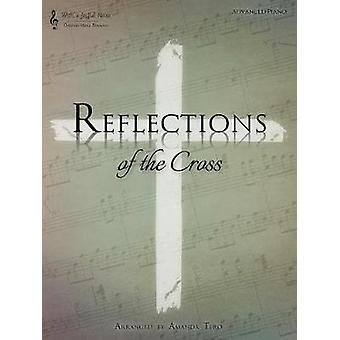 Reflections of the Cross by Amanda Tero - 9781942931256 Book