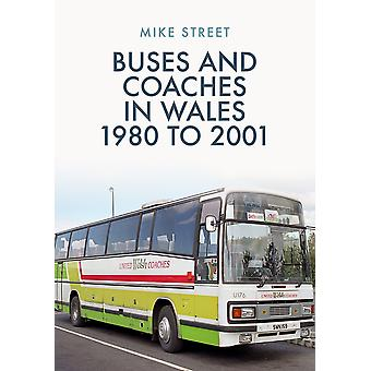 Buses and Coaches in Wales 1980 to 2001