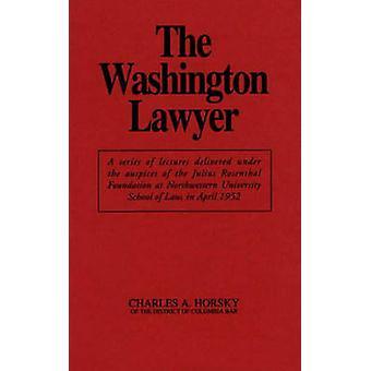 De advocaat van de Washington door Charles Antone Horsky