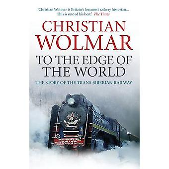 To the Edge of the World by Wolmar & Christian