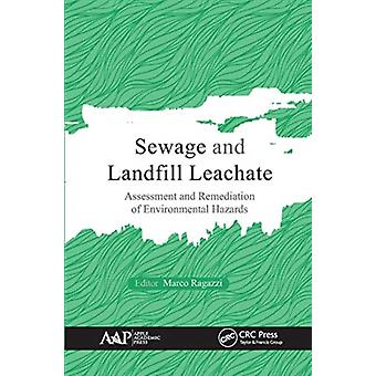 Sewage and Landfill Leachate by Edited by Marco Ragazzi
