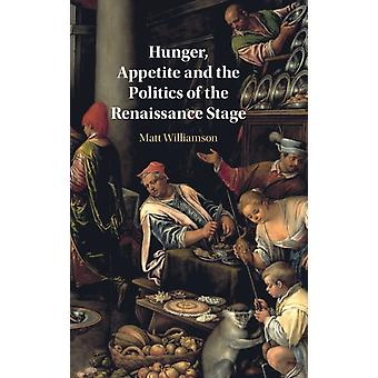マット・ユニバーシテット・イ・オスロ・ウィリアムソンによる飢餓の食欲とルネッサンス期の政治